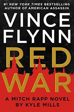 [PDF] [EPUB] Red War (Mitch Rapp, #17) Download by Kyle Mills