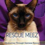 [PDF] [EPUB] Rescue Meez: My Journey Through Siamese Rescue Download