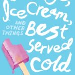 [PDF] [EPUB] Revenge, Ice Cream, and Other Things Best Served Cold Download