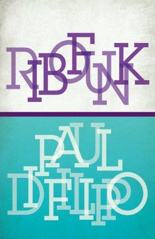 [PDF] [EPUB] Ribofunk Download by Paul Di Filippo