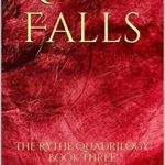 [PDF] [EPUB] Rythe Falls (The Rythe Quadrilogy, #3) Download