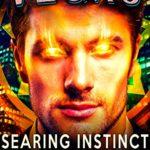 [PDF] [EPUB] Searing Instinct: An Ian Dex Supernatural Thriller (Las Vegas Paranormal Police Department Book 8) Download
