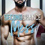[PDF] [EPUB] Second Chance Mess (Bad News Billionaires Book 1) Download