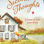 [PDF] [EPUB] Second Thoughts (A Later in Life Love Story Book 3) Download