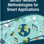 [PDF] [EPUB] Sensor Network Methodologies for Smart Applications Download