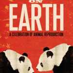 [PDF] [EPUB] Sex on Earth: A Celebration of Animal Reproduction Download