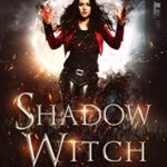 [PDF] [EPUB] Shadow Witch (The Witches of Hollow Cove Book 1) Download