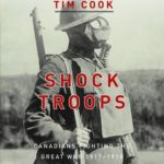 [PDF] [EPUB] Shock Troops: Canadians Fighting The Great War 1917-1918 Volume Two Download