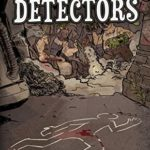 [PDF] [EPUB] Sievert and Gray, Detectors: A post-apocalyptic detective comedy (The Waste Novels) Download