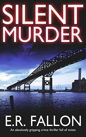 [PDF] [EPUB] Silent Murder (Detective Rebecca Everhart, #2) Download by E.R. Fallon