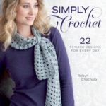 [PDF] [EPUB] Simply Crochet: 22 Stylish Designs for Everyday Download