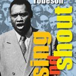 [PDF] [EPUB] Sing and Shout: The Mighty Voice of Paul Robeson Download