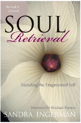 [PDF] [EPUB] Soul Retrieval: Mending the Fragmented Self Download by Sandra Ingerman