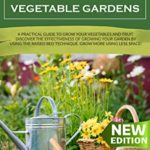 [PDF] [EPUB] Starter Vegetable Gardens: A Practical Guide to Grow Your Vegetables and Fruit. Discover the Effectiveness of Growing Your Garden by Using the Raised Bed Technique. Grow More Using Less Space! Download