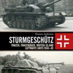 [PDF] [EPUB] Sturmgeschütz: Panzer, Panzerjäger, Waffen-SS and Luftwaffe Units 1943–45 Download