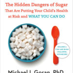 [PDF] [EPUB] Sugarproof: The Hidden Dangers of Sugar That Are Putting Your Child's Health at Risk and What You Can Do Download