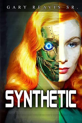 [PDF] [EPUB] Synthetic Download by Gary Reavis