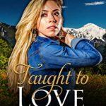 [PDF] [EPUB] Taught to Love: Historical Western Romance (Bayliss Brides Sweet Romance Book 2) Download