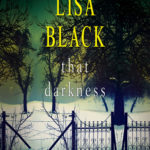 [PDF] [EPUB] That Darkness (Gardiner and Renner, #1) Download