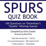 [PDF] [EPUB] The 1960 1961 Spurs Quiz Book: 100 Questions on Tottenham's 'Double' Winning Season Download