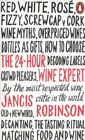 [PDF] [EPUB] The 24-Hour Wine Expert Download by Jancis Robinson