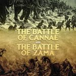 [PDF] [EPUB] The Battle of Cannae and the Battle of Zama: The History and Legacy of the Second Punic War's Most Important Battles Download