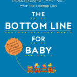 [PDF] [EPUB] The Bottom Line for Baby: What the Science Says about Your Biggest Questions and Concerns Download