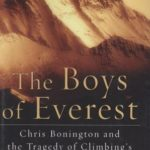 [PDF] [EPUB] The Boys of Everest: Chris Bonington and the Tragedy of Climbing's Greatest Generation Download