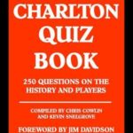 [PDF] [EPUB] The Charlton Quiz Book: 250 Questions on the History and Players Download