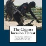 [PDF] [EPUB] The Chinese Invasion Threat: Taiwan's Defense and American Strategy in Asia Download