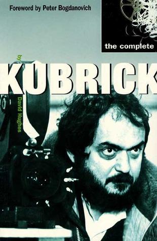 [PDF] [EPUB] The Complete Kubrick Download by David Hughes