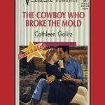[PDF] [EPUB] The Cowboy Who Broke the Mold Download