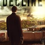 [PDF] [EPUB] The Decline (American Dreams Book 1) Download