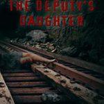 [PDF] [EPUB] The Deputy's Daughter Download