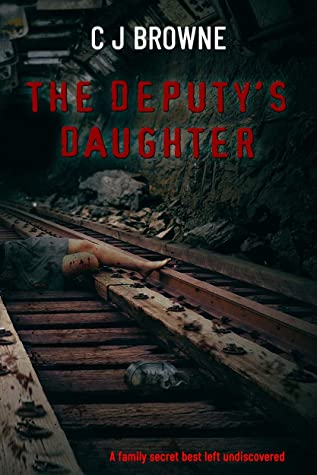 [PDF] [EPUB] The Deputy's Daughter Download by C J Browne