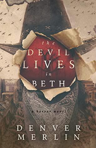 [PDF] [EPUB] The Devil Lives in Beth Download by Denver Merlin