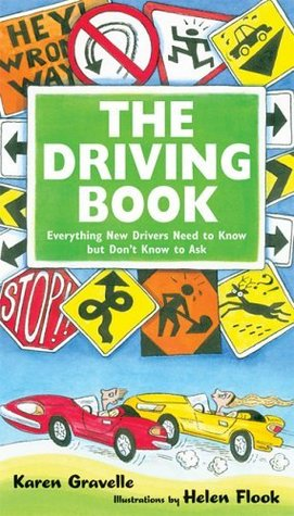 [PDF] [EPUB] The Driving Book: Everything New Drivers Need to Know but Don't Know to Ask Download by Karen Gravelle
