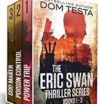 [PDF] [EPUB] The Eric Swan Thriller Series: Books 1-3 (Eric Swan Thrillers) Download