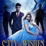 [PDF] [EPUB] The Eternal Night (City of Wishes #4) Download