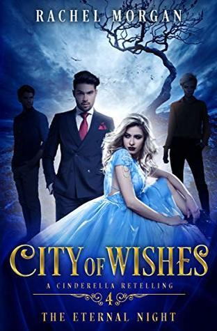 [PDF] [EPUB] The Eternal Night (City of Wishes #4) Download by Rachel  Morgan