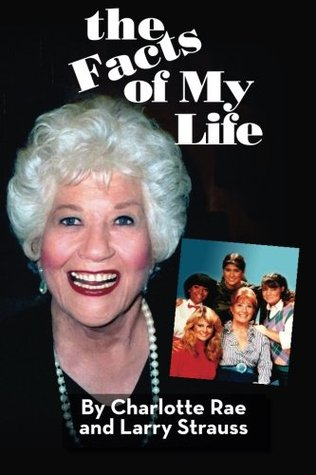[PDF] [EPUB] The Facts of My Life Download by Charlotte Rae