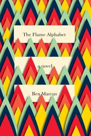 [PDF] [EPUB] The Flame Alphabet Download by Ben Marcus