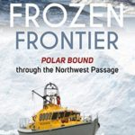 [PDF] [EPUB] The Frozen Frontier: Polar Bound through the Northwest Passage Download