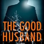 [PDF] [EPUB] The Good Husband Download