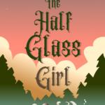 [PDF] [EPUB] The Half Glass Girl Download
