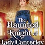 [PDF] [EPUB] The Haunted Knight of Lady Canterley Download