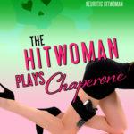 [PDF] [EPUB] The Hitwoman Plays Chaperone (Confessions of a Slightly Neurotic Hitwoman #16) Download