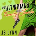 [PDF] [EPUB] The Hitwoman and the Family Jewels (Confessions of a Slightly Neurotic Hitwoman #4) Download