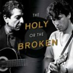 [PDF] [EPUB] The Holy or the Broken: Leonard Cohen, Jeff Buckley, and the Unlikely Ascent of  Hallelujah  Download