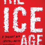 [PDF] [EPUB] The Ice Age: a journey into crystal-meth addiction Download